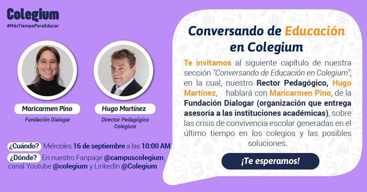 Conversando de Convivencia Escolar en tiempos de crisis con Maricarmen Pino, de la Fundación Dialogar